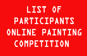 LIST OF PARTICIPANTS – ONLINE PAINTING COMPETITION